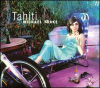 Michael Torke: Tahiti - Ensemble 10/10; Clark Rundell (conductor)