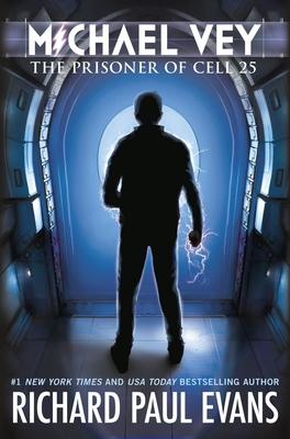 Michael Vey: The Prisoner of Cell 25 - Evans, Richard Paul