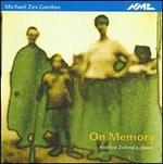 Michael Zev Gordon: On Memory