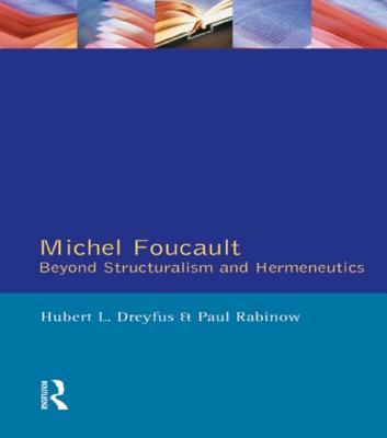 Michel Foucault - Dreyfus, Hubert, and Rabinow, Paul