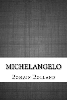 Michelangelo - Rolland, Romain