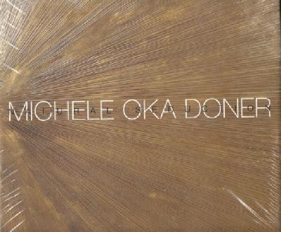 Michele Oka Doner: Natural Seduction - Ramljak, Suzanne, and Wolfson, Mitchell, Jr., and Danto, Arthur Coleman