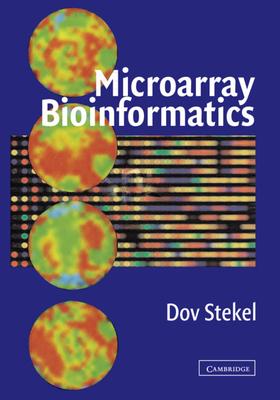 Microarray Bioinformatics - Stekel, Dov