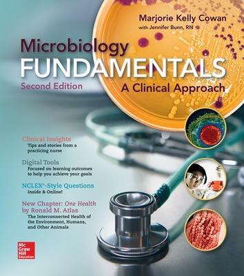 Microbiology Fundamentals: A Clinical Approach - Cowan, Marjorie Kelly, and Bunn, Jennifer