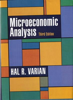 Microeconomic Analysis - Varian, Hal R