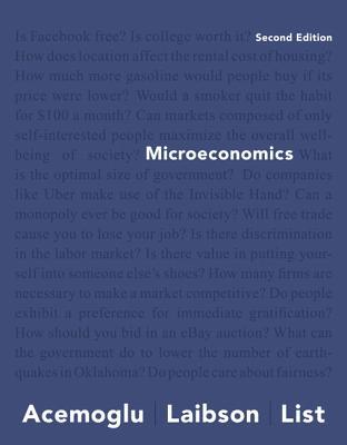 Microeconomics - Acemoglu, Daron, and Laibson, David, and List, John