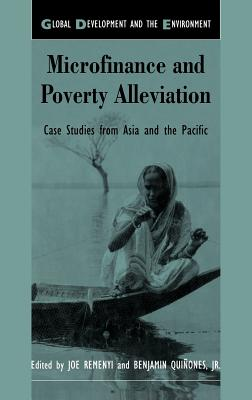 Microfinance and Poverty Alleviation: Case Studies from Asia and the Pacific - Remenyi, J