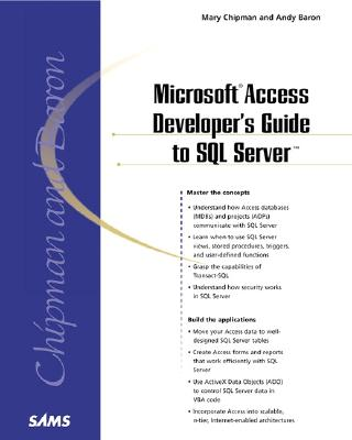 Microsoft Access Developer's Guide to SQL Server - Chipman, Mary, and Baron, Andy