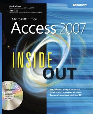 Microsoft Office Access 2007 Inside Out - Viescas, John L, and Conrad, Jeff