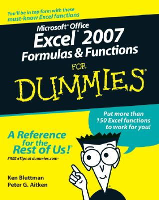 Microsoft Office Excel 2007 Formulas & Functions for Dummies - Bluttman, Ken