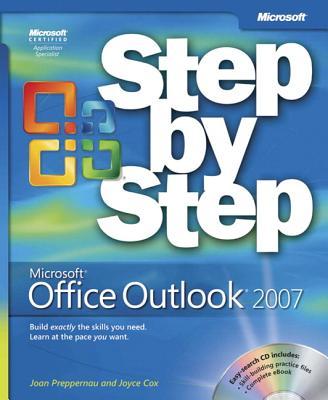 Microsoft Office Outlook 2007 Step by Step - Preppernau, Joan, and Cox, Joyce
