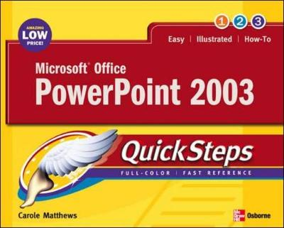 Microsoft Office PowerPoint 2003 Quicksteps - Matthews, Carole