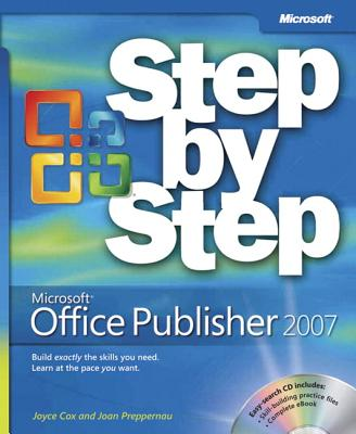 Microsoft Office Publisher 2007 Step by Step - Cox, Joyce, and Preppernau, Joan