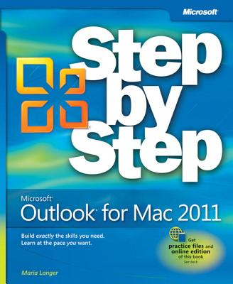 Microsoft Outlook for Mac 2011 Step by Step - Langer, Maria