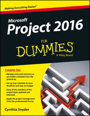 Microsoft Project 2016 for Dummies - Snyder, Cynthia