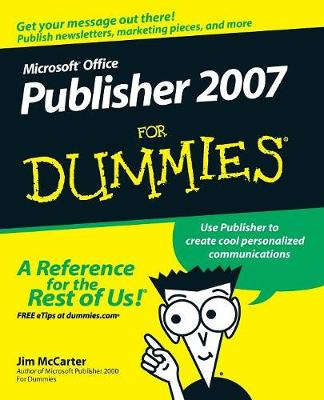 Microsoft Publisher 2007 for Dummies - McCarter, Jim, and Mabin, Jacqui Salerno