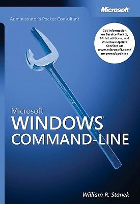 Microsoft Windows Command-Line Administrator's Pocket Consultant - Stanek, William R
