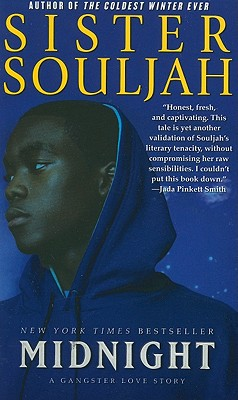 Midnight: A Gangster Love Story - Sister Souljah