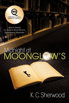 Midnight at Moonglow's - Sherwood, K C