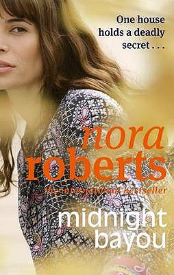 Midnight Bayou - Roberts, Nora