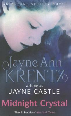 Midnight Crystal - Castle, Jayne, and Krentz, Jayne Ann
