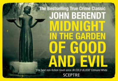 midnight in the garden of good and evil berendt john - Midnight In The Garden Of Good And Evil Book