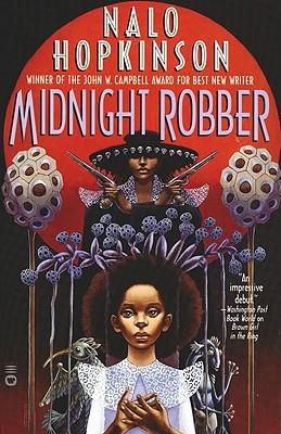 Midnight Robber - Hopkinson, Nalo