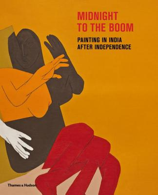 Midnight to the Boom:Painting in India after Independence: Painting in India after Independence - Bean, Susan S. (Editor), and Bhabha, Homi K.