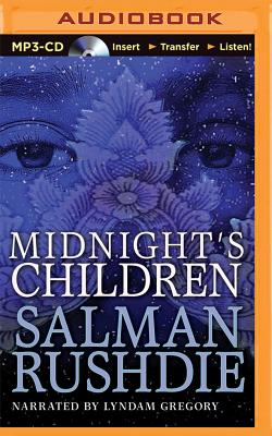 Midnight's Children - Rushdie, Salman, and Gregory, Lyndam (Read by)