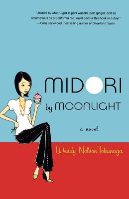 Midori by Moonlight - Tokunaga, Wendy Nelson
