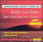 Midsummer Night's Dream and other Festive Melodies