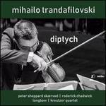 Mihailo Trandafilovski: Diptych