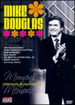 Mike Douglas: Moments and Memories - Al Greenfield