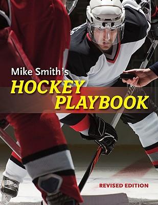 Mike Smith's Hockey Playbook -