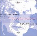 "Mikis Theodorakis: Rhapsody for Violoncello and Orchestra; Suite from ""Les amants de Téruel"""