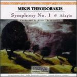 Mikis Theodorakis: Symphony No. 1; Adagio