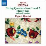 Mikl�s Rozsa: String Quartets Nos. 1 & 2