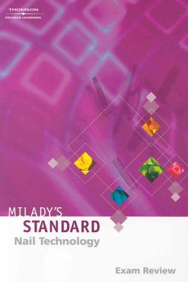 Milady's Standard: Nail Technology Exam Review - Beatty, Deborah (Compiled by), and Schultes