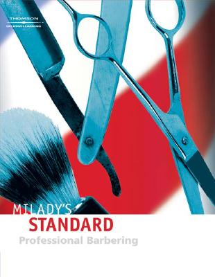 Milady's Standard Professional Barbering - Scali-Sheahan, Maura T