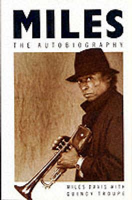 Miles: The Autobiography - Davis, Miles, and Troupe, Quincy (Index by)