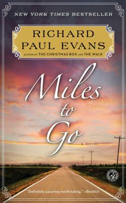Miles to Go: The Second Journal of the Walk - Evans, Richard Paul