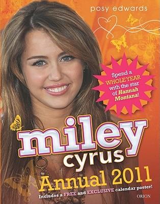 Miley Cyrus Annual - Edwards, Posy