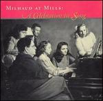 Milhaud: Selected Songs