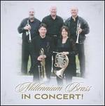 Millennium Brass in Concert!