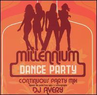 Millennium Dance Party: Continuous Party Mix - Various Artists