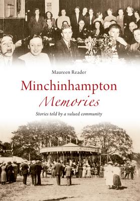 Minchinhampton Memories - Reader, Maureen
