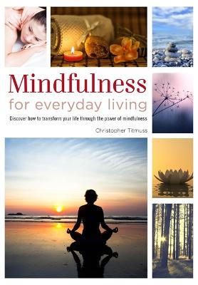 Mindfulness for Everyday Living -
