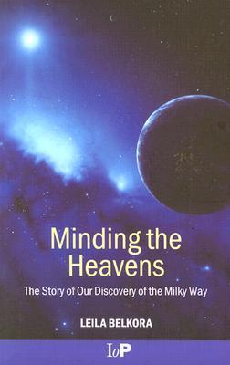 Minding the Heavens - Belkora, Leila