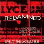 Mindless, Directionless, Energy: Live at the Lyceum