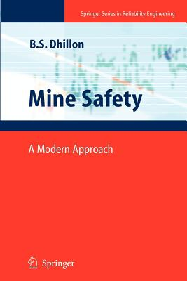 Mine Safety: A Modern Approach - Dhillon, Balbir S